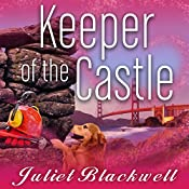 Keeper of the Castle: Haunted Home Renovation, Book 5 | [Juliet Blackwell]