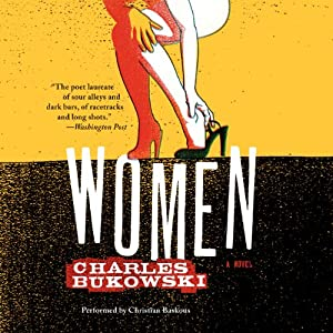 Women: A Novel | [Charles Bukowski]