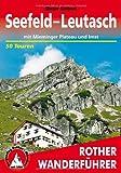 Seefeld-Leutasch: mit Mieminger Plateau und Imst. 50 Touren.