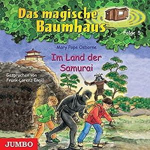 Im Land der Samurai (Das magische Baumhaus 5) Hörbuch