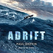 Adrift (       UNABRIDGED) by Paul Griffin Narrated by Paul Griffin
