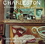 Charleston: A Bloomsbury House and Garden (071122370X) by Bell, Quentin
