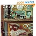 Charleston: A Bloomsbury House and Gardens