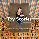 Toy Stories: Photos of Children from Around the World and Their Favorite Things