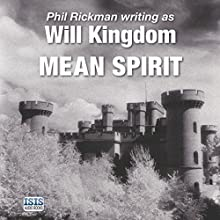 Mean Spirit (       UNABRIDGED) by Will Kingdom Narrated by Seán Barrett