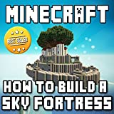 img - for Minecraft Sky Fortress: Epic Building Guide book / textbook / text book