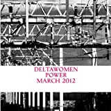 DeltaWomen Power March 2012