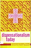 Dispensationalism Today (080242256X) by Ryrie, Charles Caldwell