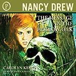 The Message in The Hollow Oak: Nancy Drew, Book 12   Carolyn Keene