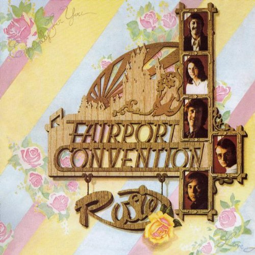 Fairport Convention - Rosie - Zortam Music