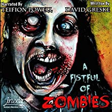 A Fistful of Zombies Audiobook by David Greske Narrated by Teifion Powell