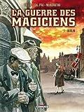 [La] Guerre des magiciens. 01, Berlin