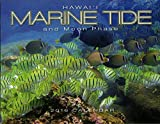 Hawaii Marine Tide and Moon Phase Calendar 2016