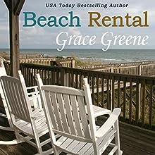 Beach Rental: A Barefoot Book, Book 1 (       UNABRIDGED) by Grace Greene Narrated by Caroline Miller