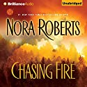 Chasing Fire Audiobook by Nora Roberts Narrated by Rebecca Lowman