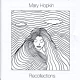 Recollectionsby Mary Hopkin
