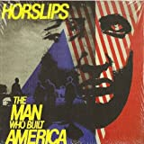 Man Who Built America (Expanded Edition) by Horslips [Music CD]