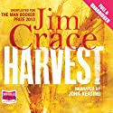 Harvest (       UNABRIDGED) by Jim Crace Narrated by John Keating