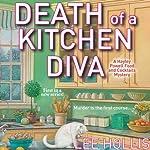 Death of a Kitchen Diva   Lee Hollis