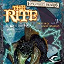 The Rite: Forgotten Realms: The Year of Rogue Dragons, Book 2 (       UNABRIDGED) by Richard Lee Byers Narrated by Melissa Reizian Frank