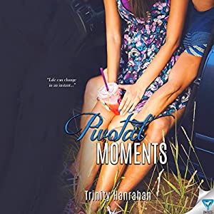 Pivotal Moments Audiobook