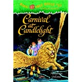 Magic Tree House #33: Carnival at Candlelight: Magic Tree House Series, Book 33 (A Stepping Stone Book(TM))