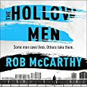 The Hollow Men Audiobook by Rob McCarthy Narrated by Thomas Judd