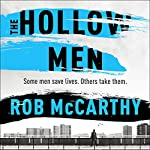The Hollow Men: Dr Harry Kent, Book 1 | Rob McCarthy