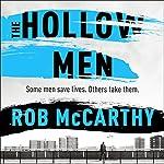The Hollow Men: Dr Harry Kent, Book 1 | Rob McCarthy