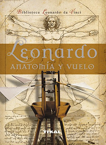 LEONARDO ANATOMIA Y VUELO