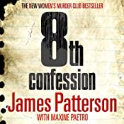 8th Confession: Women's Murder Club, Book 8 | James Patterson