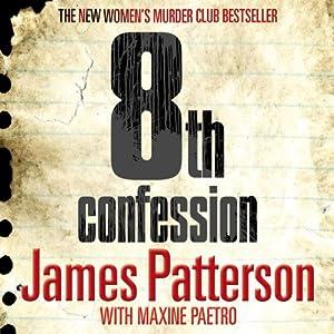 8th Confession: Women's Murder Club, Book 8 | [James Patterson]