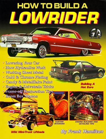 How to Build a Lowrider (General)