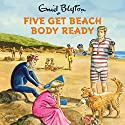 Five Get Beach Body Ready Audiobook by Bruno Vincent Narrated by Bruno Vincent