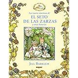 Las cuatro estaciones de El seto de las zarzas y otras historias (Noguer Infantil (planeta))