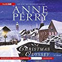 A Christmas Odyssey Audiobook by Anne Perry Narrated by Terrence Hardiman