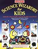 Science Wizardry for Kids (0812047664) by Kenda & Williams