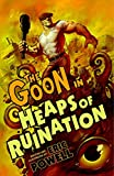 The Goon Volume 3: Heaps of Ruination (2nd Edition) (Goon (Graphic Novels)) (1595826254) by Powell, Eric