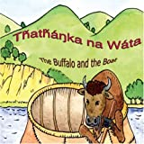Thathanka na Wata - The Buffalo and the Boat