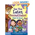 See You Later, Procrastinator! (Get It Done) (Laugh & Learn series)
