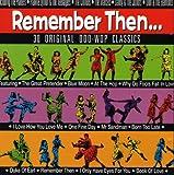 Remember Then: 30 Original Doo Wop Classics