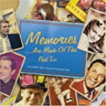 Memories Are Made Of This - Part Two