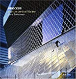 Image of Process: Seattle Central Library