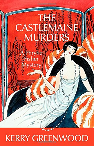 The Castlemaine Murders (Phryne Fisher Mysteries)