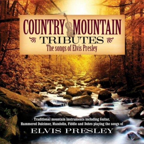Country Mountain Tributes: Elvis Presley [+Digital Booklet]