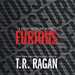 Furious: Faith McMann, Book 1 | T. R. Ragan