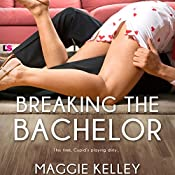 Breaking the Bachelor: Smart Cupid, Book 1 | Maggie Kelley