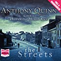 The Streets Audiobook by Anthony Quinn Narrated by Ben Elliot