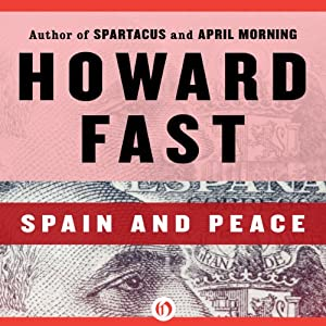 Spain and Peace | [Howard Fast]