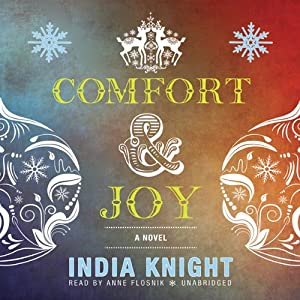 Comfort and Joy | [India Knight]